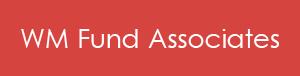 WM Fund Associates